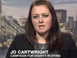 Jo Cartwright, Press and Campaigns Manager for Dignity in Dying and co-editor of Assisted Dying: Who Makes the Final Decision?
